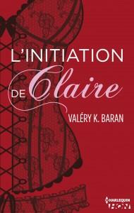 l'initiation de claire - Valéry K. Baran couverture