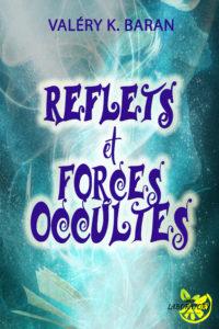 Refets et forces occultes - Lemon Laboratory